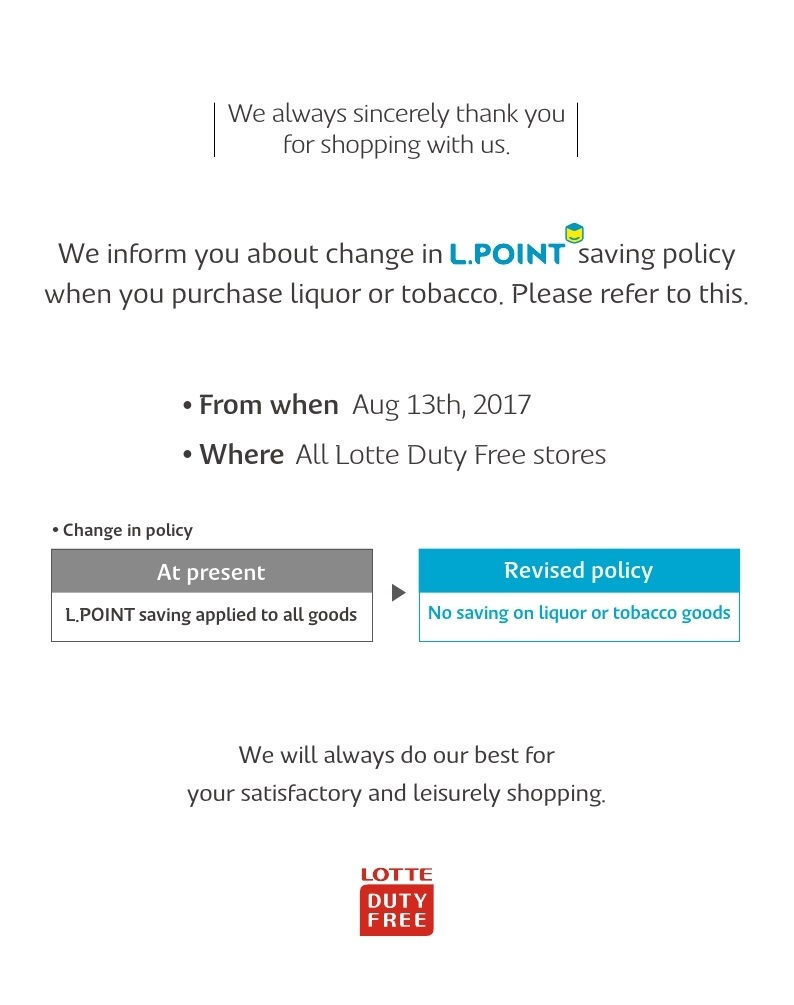 We inform you about change in L.POINT saving policy when you purchase liquor or tobacco.